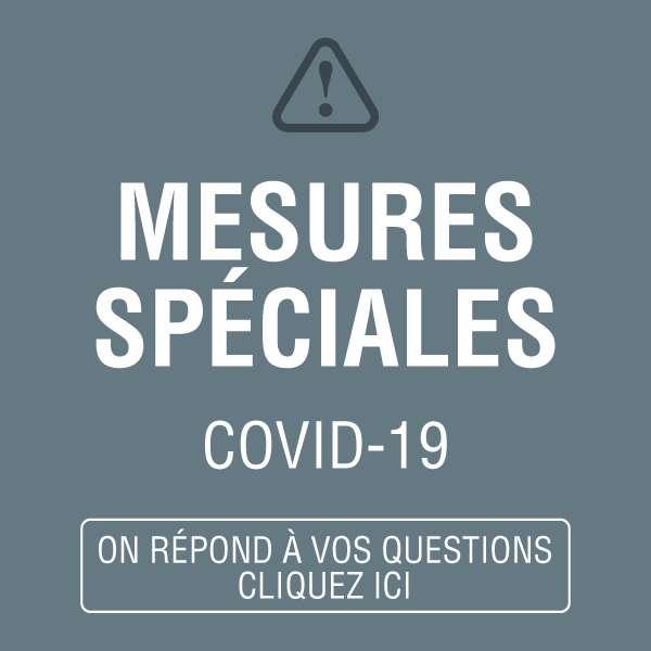 COVID-19 : Mesures spéciales